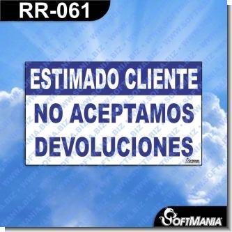 Rotulo Prefabricado - ESTIMADO CLIENTE NO ACEPTAMOS DEVOLUCIONES