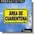 Rotulo Prefabricado - AREA DE CUARENTENA